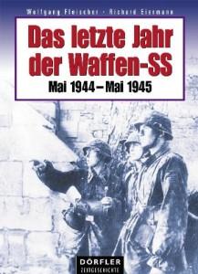 Das letzte Jahr der Waffen-SS [Gebundene Ausgabe]