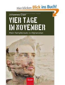 Vier Tage im November: Mein Kampfeinsatz in Afghanistan [Broschiert]