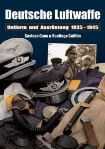 Deutsche Luftwaffe: Uniformen und Ausrüstung 1935 - 1945 [Gebundene Ausgabe]