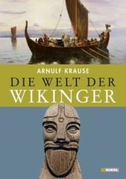 Die Welt der Wikinger Gebundene Ausgabe – Januar 2013