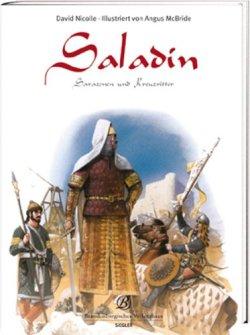 Saladin: Sarazenen und Kreuzritter Broschiert – 3. November 2008