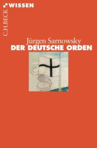 Der Deutsche Orden (Beck'sche Reihe) Taschenbuch – 30. März 2012