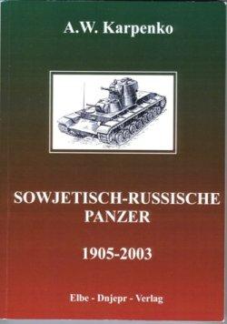 Sowjetisch-Russische Panzer 1905-2003 Taschenbuch – 10. März 2004