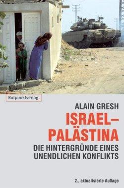Israel - Palästina: Hintergründe zu einem unendlichen Konflikt Taschenbuch – 1. November 2002