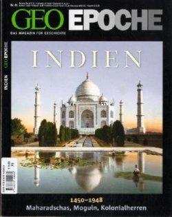 GEO Epoche 41/10: Indien 1450-1948. Maharadschas, Moguln, Kolonialherren Gebundene Ausgabe – 10. Februar 2010
