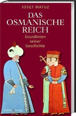 Das Osmanische Reich: Grundlinien seiner Geschichte Gebundene Ausgabe – Januar 2012