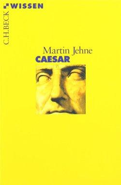 Caesar (Beck'sche Reihe) Taschenbuch – 7. Januar 2015