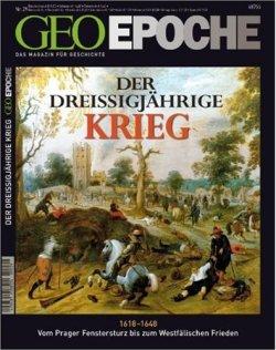 Der Dreißigjährigen Krieg (Geo Epoche, Band 29) Gebundene Ausgabe – Illustriert, 13. Februar 2008