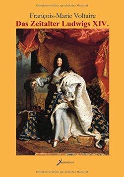 Das Zeitalter Ludwigs XIV. (Französisch) Gebundene Ausgabe – 16. Juli 2015