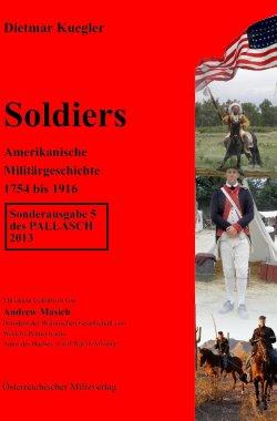 Soldiers - Amerikanische Militärgeschichte 1754-1916 Broschiert – 2013