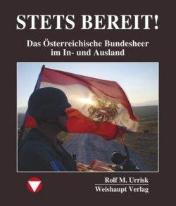 STETS BEREIT!: Das Österreichische Bundesheer im In- und Ausland Gebundene Ausgabe – 1. Oktober 2010