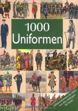 1000 Uniformen Gebundene Ausgabe – 1. Februar 2008