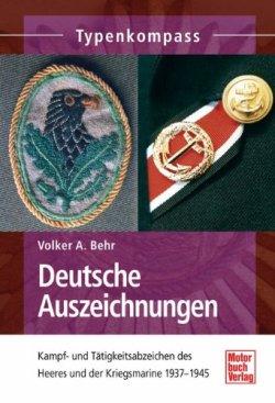 Deutsche Auszeichnungen: Kampf- und Tätigkeitsabzeichen des Heeres und der Kriegsmarine1937-1945 (Typenkompass) Taschenbuch – 14. Februar 2014
