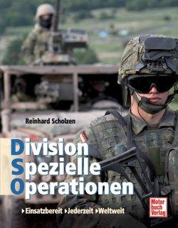 Division Spezielle Operationen: Einsatzbereit . Jederzeit . Weltweit Gebundene Ausgabe – 27. Februar 2009