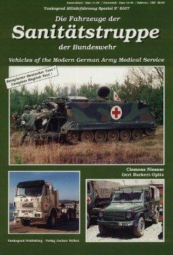 Tankograd 5007 Die Fahrzeuge der Sanitätstruppe der Bundeswehr Taschenbuch – 2012