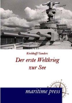 Der erste Weltkrieg zur See Taschenbuch – 27. Dezember 2013