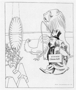 In Olaf Gulbransson's cartoon, 'British Lion and Gallic Cock' (Simplicissimus, 22 October 1939), the artist suggests that French soldiers manning the Maginot Line were being sent first into battle by  Churchill. The British Lion says: 'You jump through the hoop first, dear Cock.  I shall follow after!'