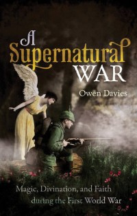 Cover image for 'A Supernatural War' by Owen Davies