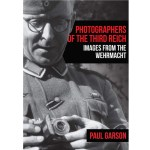 REVIEW - Photographs of the Third Reich: Images from the Wehrmacht