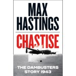 REVIEW - Chastise: the Dambusters story, 1943