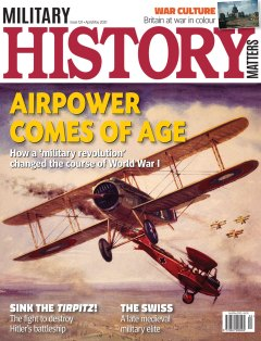Front cover of Military History Matters 121, the April/May 2021 issue.