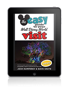 The Easy Guide to Your Walt Disney World Visit