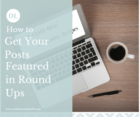 How to Get Your Posts Featured in Round Ups. This post will help you prepare your articles so they will stand out in round-up posts!