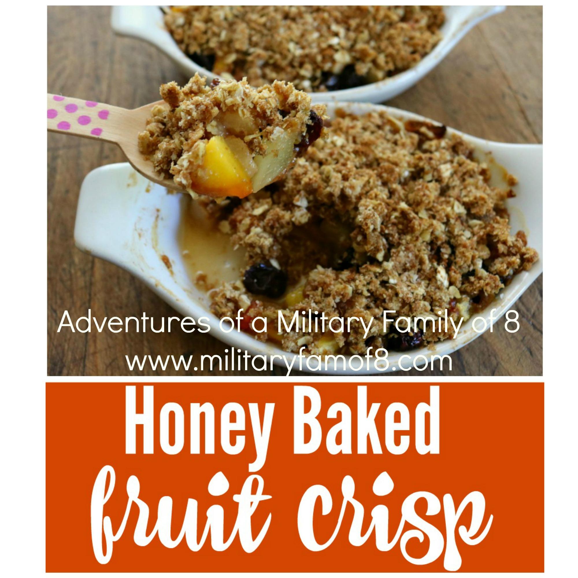 Amazing Honey Baked Fruit Crisp Recipe
