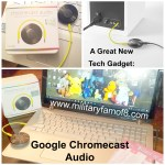 A Great New Tech Gadget: Google Chromecast Audio