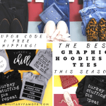The Best Graphic Hoodies & Tees This Season! $10.00 Off + FREE Shipping