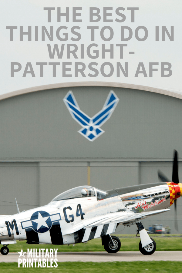 The Best Things To Do In Wright-Patterson Air Force Base, Ohio #airforce #military #airforcelife #pcs