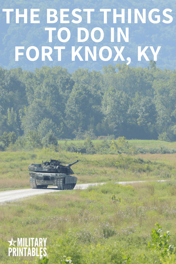 The Best Things To Do In Fort Knox, Kentucky #army #armylife #military #militarylife #pcs