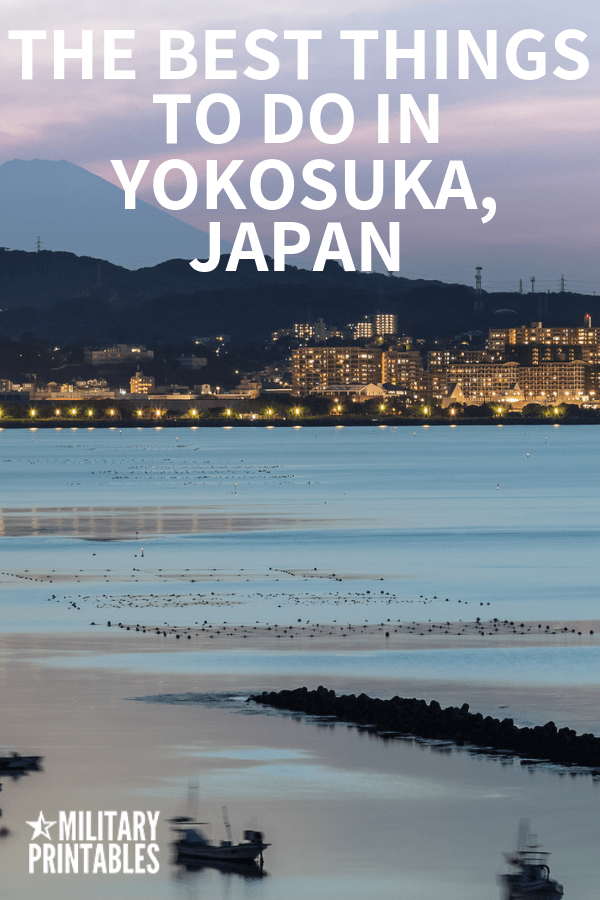 The Best Things To Do In Yokosuka, Japan #Japan #yokosuka #military #oconus #pcs