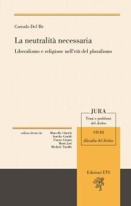 """Copertina del saggio di Cprrado Del Bo' """"La neutralità necessaria"""""""