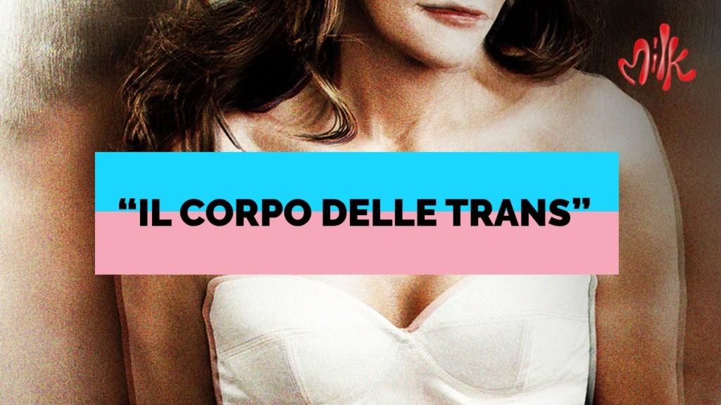 il corpo delle trans