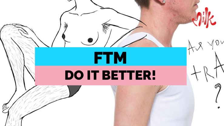 ftm do it better