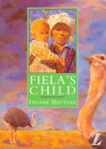 Image of Fiela's Child By Dalene Matthee book cover