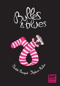 bulles et blues