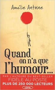 quand on n'a que l'humour