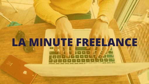 Devenir freelance avec la minute freelance