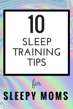 sleep training tips for sleepy moms