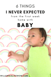 6 things i never expected from the first week home with a baby!