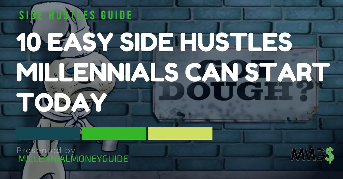10 Easy Side Hustles Millennials Can Start Today