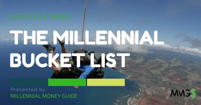 Millennial Bucket List