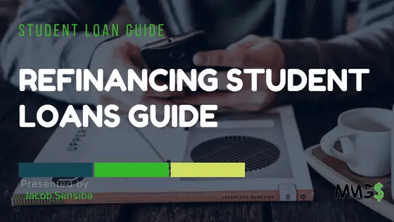Refinancing Student Loans Guide