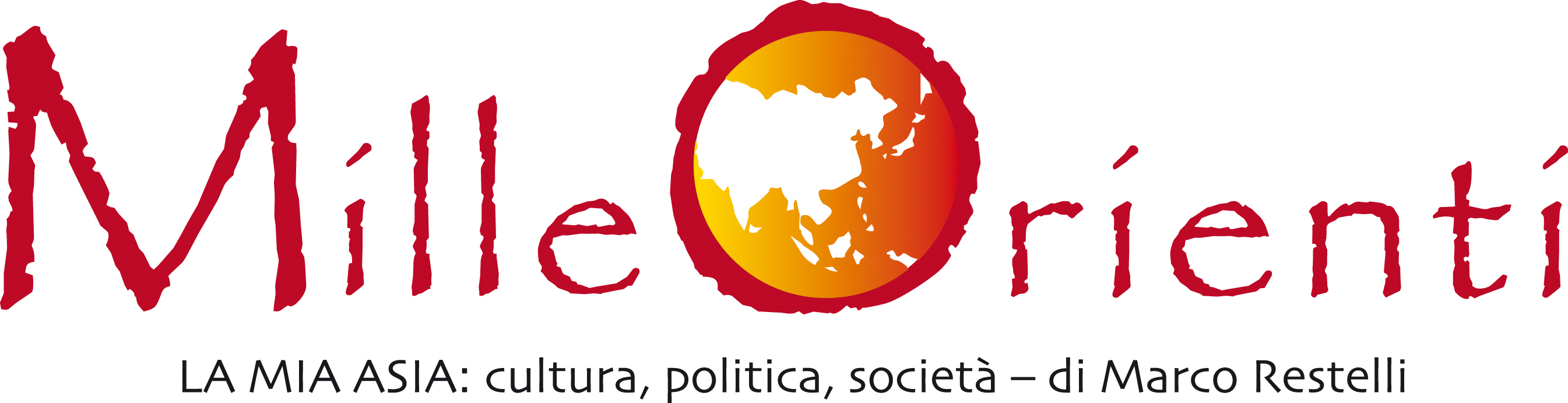 MilleOrienti La mia Asia: cultura, politica, società - di Marco Restelli