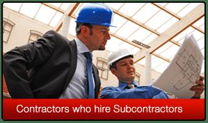 Contractors who hire Subcontractors