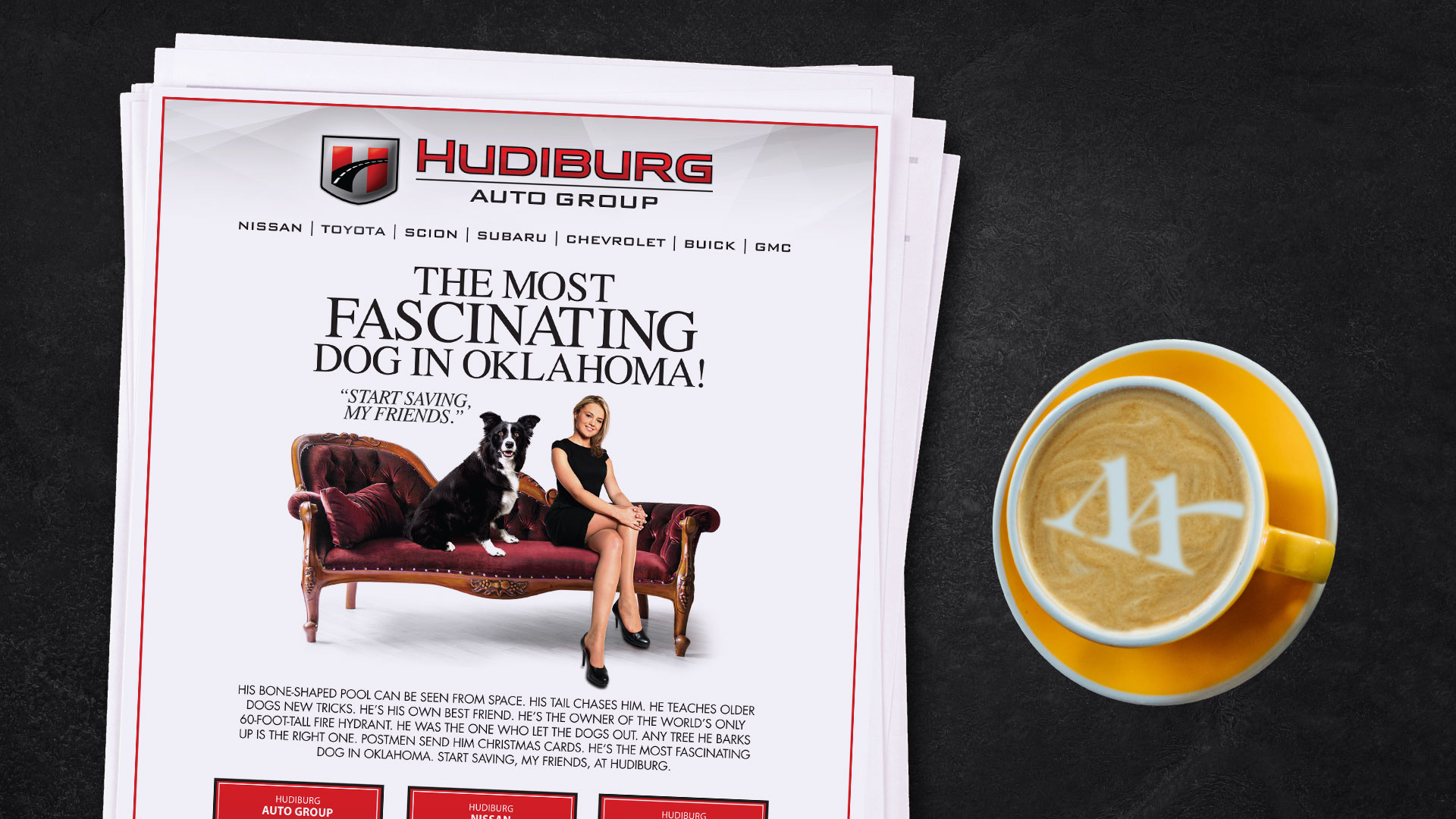 Newspaper Ad: Hudiburg Autogroup The Most Interesting Dog
