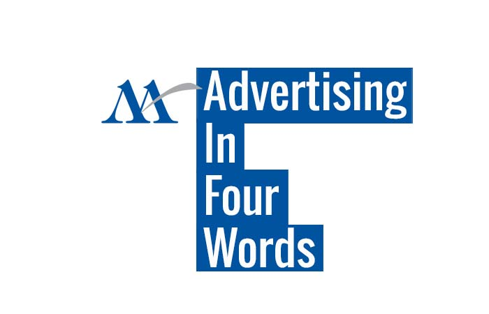 Advertising In Four Words