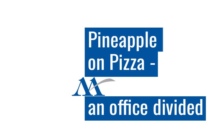 Pineapple on Pizza – an office divided